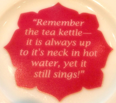 Words of wisdom on the saucer
